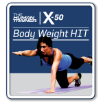 The Human Trainer X-50 Body Weight HIIT Streaming On-Demand Workout