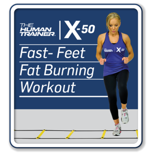 The Human Trainer X-50 Fast- Feet Fat Burning Workout Streaming On-Demand Workout