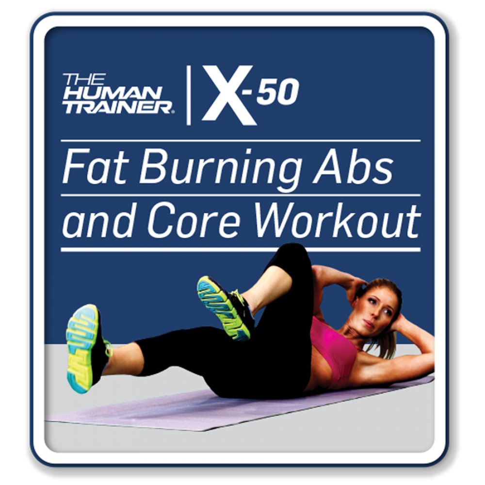 The Human Trainer X-50 Fat Burning Abs and Core Workout Streaming On-Demand Workout