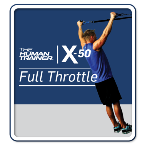 The Human Trainer X-50 Full Throttle Streaming On-Demand Workout
