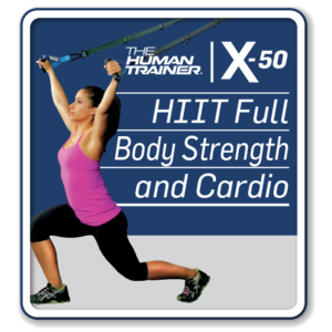 The Human TrainerX-50 HIIT Full Body Strength and Cardio Streaming On-Demand Workout